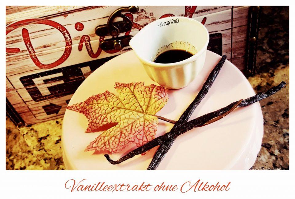 Vanilleextrakt selbst gemacht (ohne Alkohol)